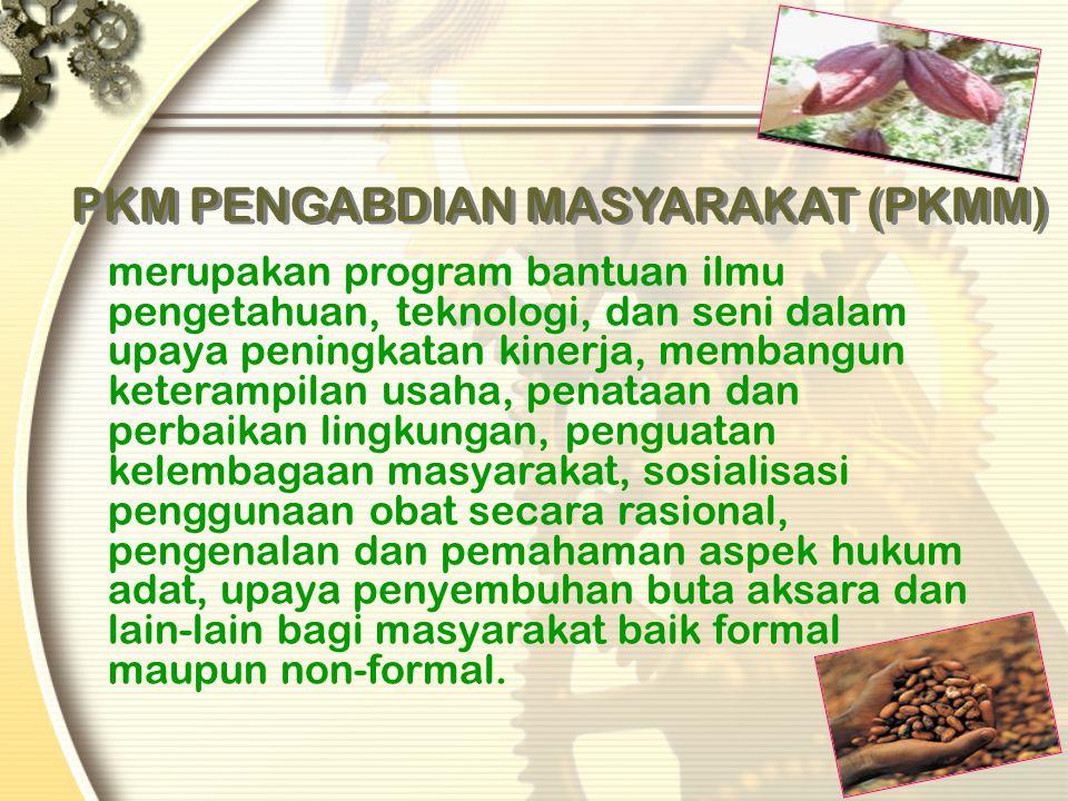PKM KEWIRAUSAHAAN (PKMK) merupakan program pengembangan ketrampilan mahasiswa dalam berwirausaha dan berorientasi pada profit. komoditas usaha yang di