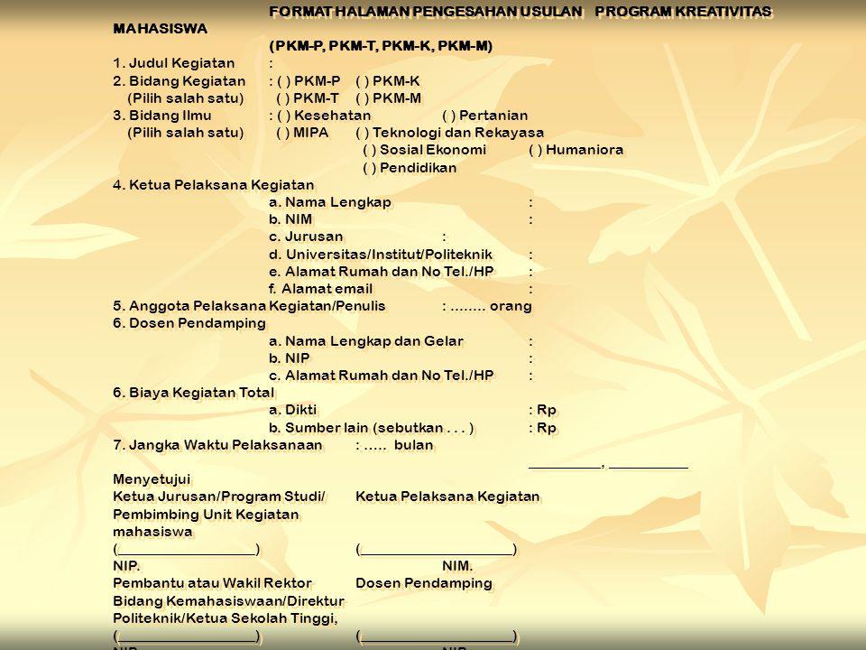 FORMAT KULIT MUKA USULAN PKM logo perguruan tinggi PROGRAM KREATIVITAS MAHASISWA JUDUL PROGRAM ________________________________________ BIDANG KEGIATA
