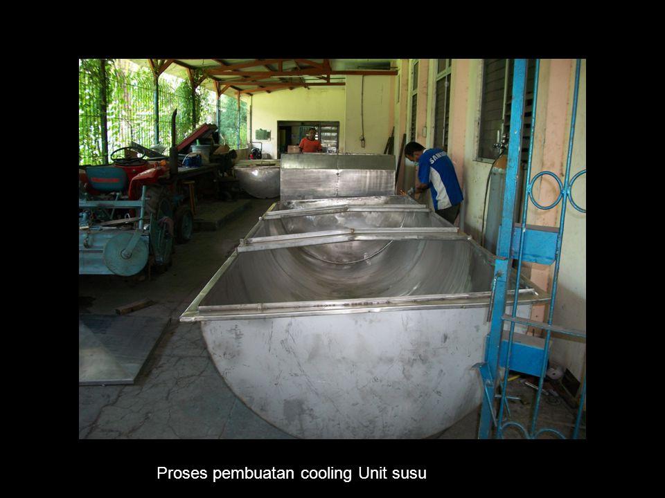 Proses pembuatan cooling Unit susu