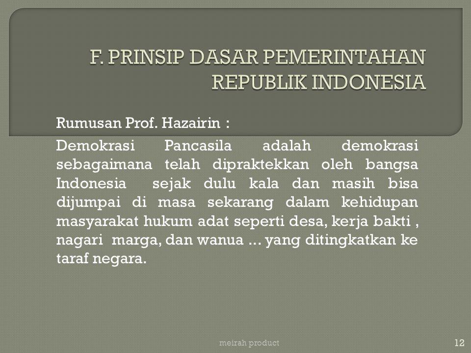12 meirah product Rumusan Prof. Hazairin : Demokrasi Pancasila adalah demokrasi sebagaimana telah dipraktekkan oleh bangsa Indonesia sejak dulu kala d