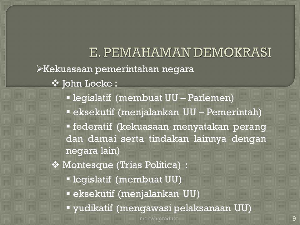 10 meirah product  Sistem pemerintahan negara  Sistem pemerintahan diktator (borjuis atau proletar)  Sistem pemerintahan parlementer  Sistem pemerintahan presidensial  Sistem pemerintahan campuran