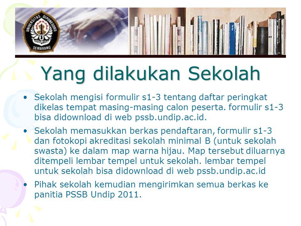 Yang dilakukan Sekolah Sekolah mengisi formulir s1-3 tentang daftar peringkat dikelas tempat masing-masing calon peserta.