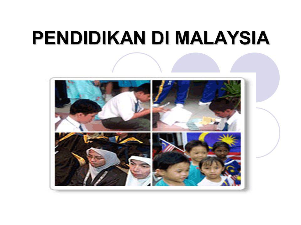 PENDIDIKAN DI MALAYSIA