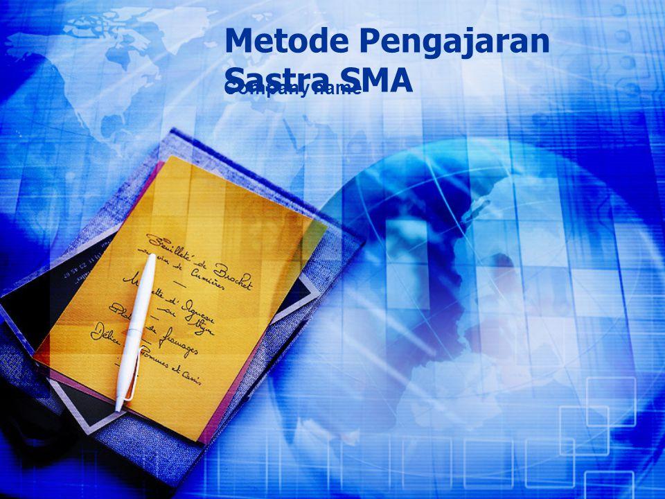 Metode Pengajaran Sastra SMA Company name