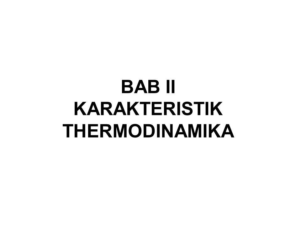 BAB II KARAKTERISTIK THERMODINAMIKA