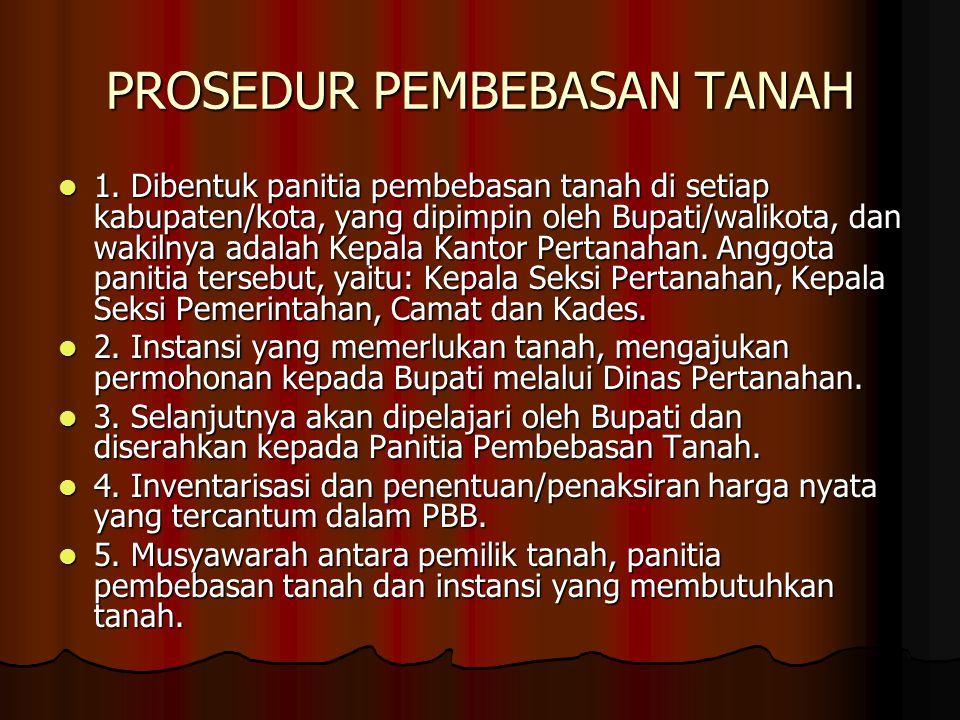 PROSEDUR PEMBEBASAN TANAH 1.