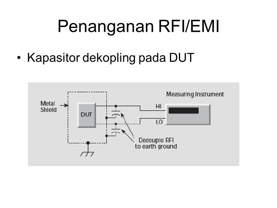 Penanganan RFI/EMI Kapasitor dekopling pada DUT