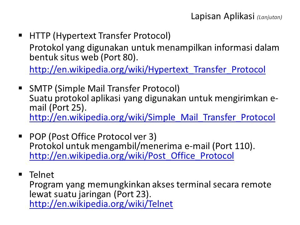 DHCP (Dynamic Host Configuration Protocol) Protokol yang digunakan untuk memberikan alamat IP secara dinamis kepada seluruh host yang terdapat pada ja