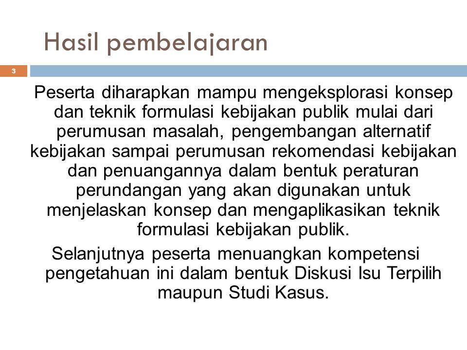 LANGKAH-LANGKAH POLICY ANALYSIS (5) PENENTUAN KRITERIA, LANJUTAN….