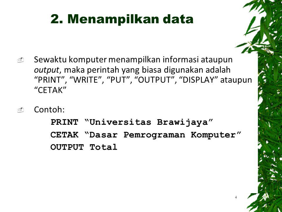  Untuk melakukan operasi aritmetika digunakan pseudocode berikut: + : penjumlahan (ADD… TO…) - : pengurangan (SUBTRACT… FROM…) * : perkalian (MULTIPLY… BY…) / : pembagian (DIVIDE… BY…) () : kurung  Perintah COMPUTE , CALCULATE ataupun HITUNG juga dapat digunakan.