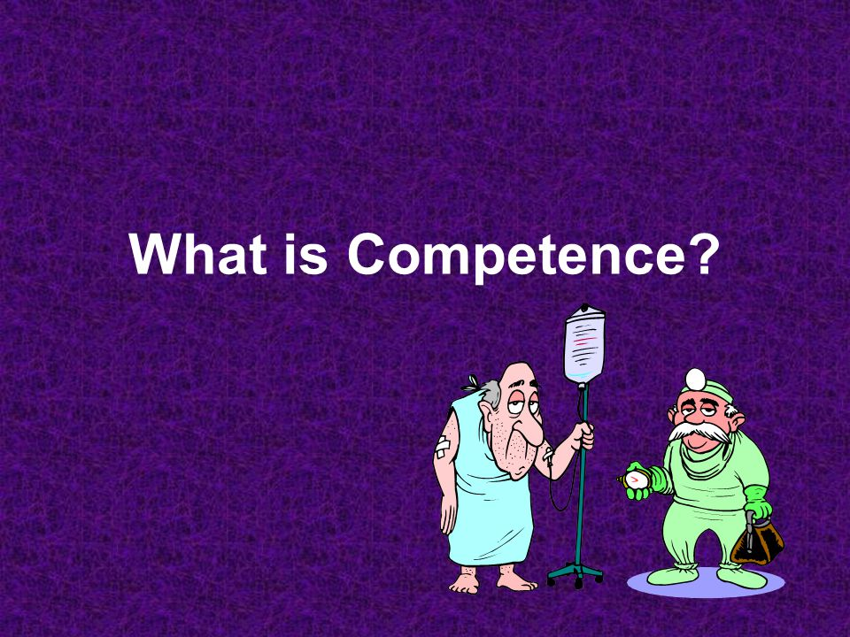 Characteristics of Competence Specific Comprehensive Durable Trainable Measurable Relevant