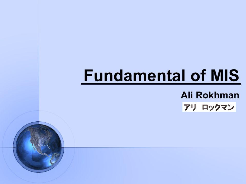 Fundamental of MIS Ali Rokhman