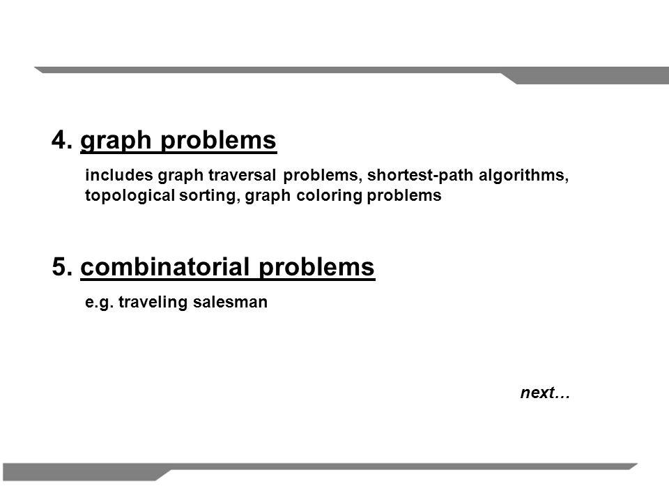 6.geometric problems the closest-pair problem, the convex hull problem 7.