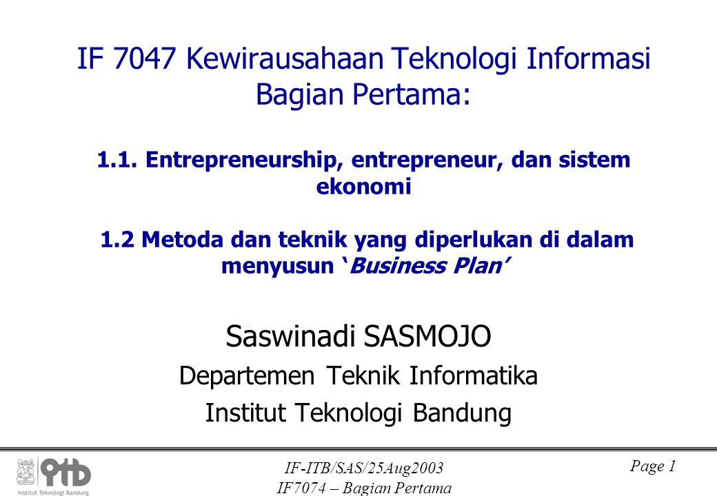 IF-ITB/SAS/25Aug2003 IF7074 – Bagian Pertama Page 2 Bagian Pertama 1.1.