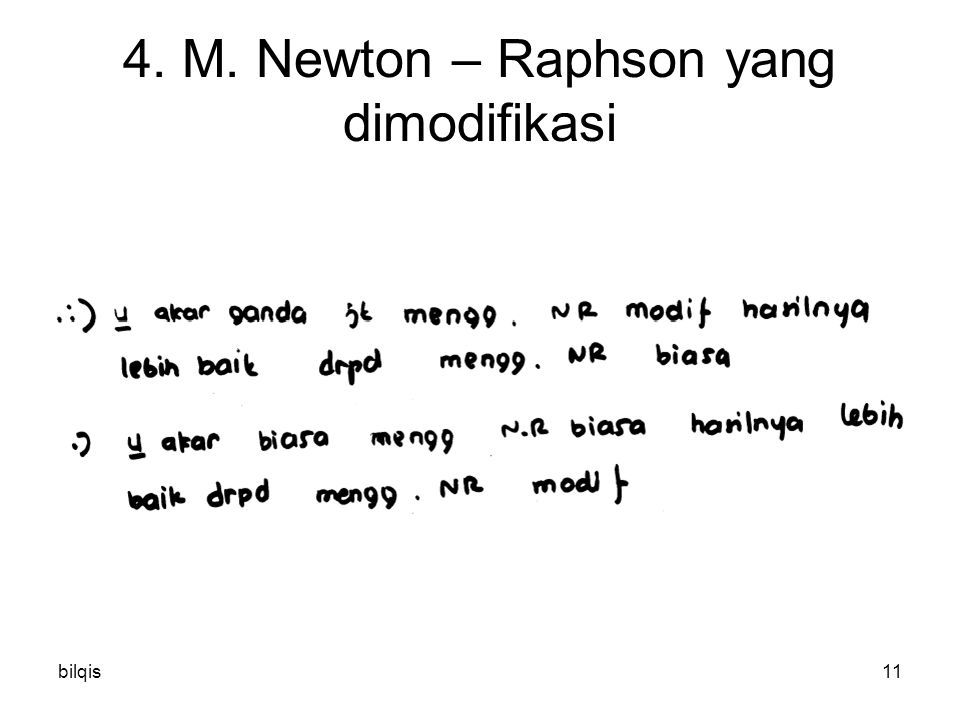 bilqis11 4. M. Newton – Raphson yang dimodifikasi