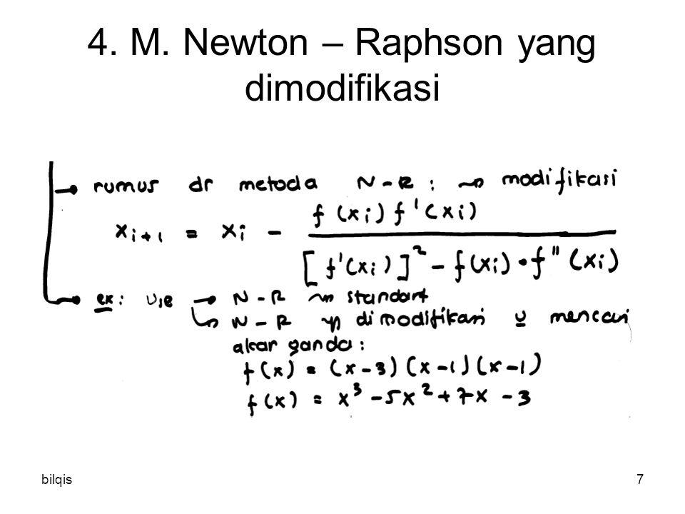 bilqis8 4. M. Newton – Raphson yang dimodifikasi Ea %