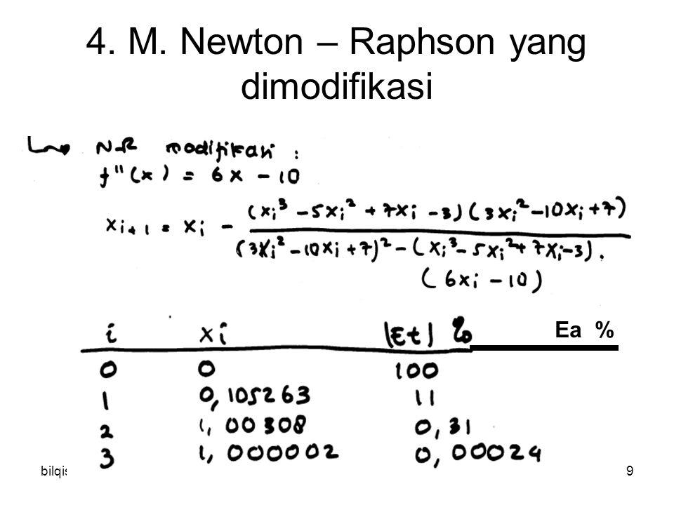 bilqis10 4. M. Newton – Raphson yang dimodifikasi