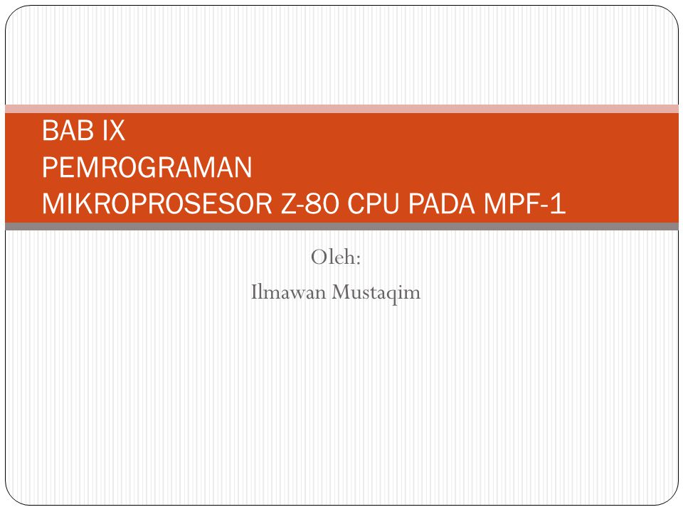 Monitor dan Keyboard MPF-1 Monitor MPF-1 menggunakan 6 buah sevent segment dan keyboard menggunakan konfigurasi matrik 6x6 diatas sebuah peripheral PPI 8255.