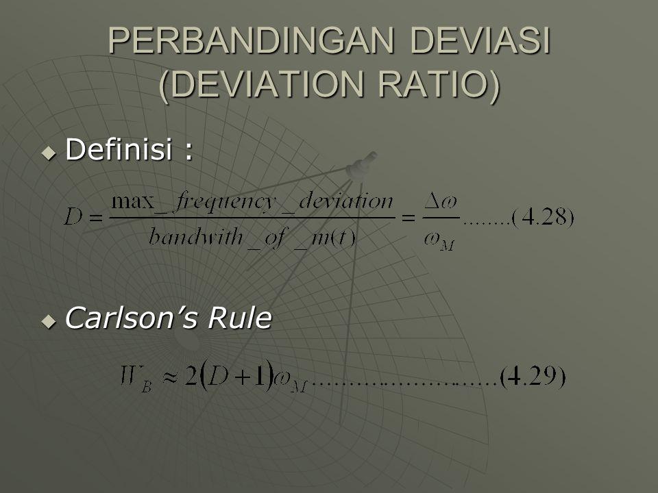 PERBANDINGAN DEVIASI (DEVIATION RATIO)  Definisi :  Carlson's Rule