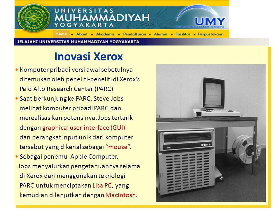 Inovasi Xerox Komputer pribadi versi awal sebetulnya ditemukan oleh peneliti-peneliti di Xerox's Palo Alto Research Center (PARC) Saat berkunjung ke P