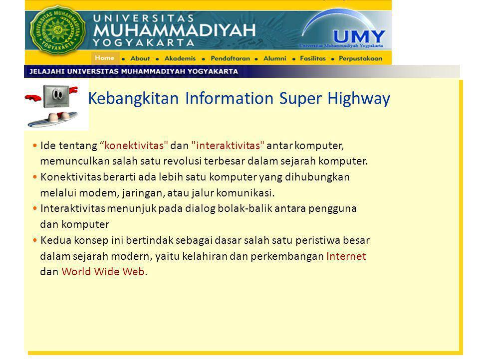 "Kebangkitan Information Super Highway Ide tentang ""konektivitas"