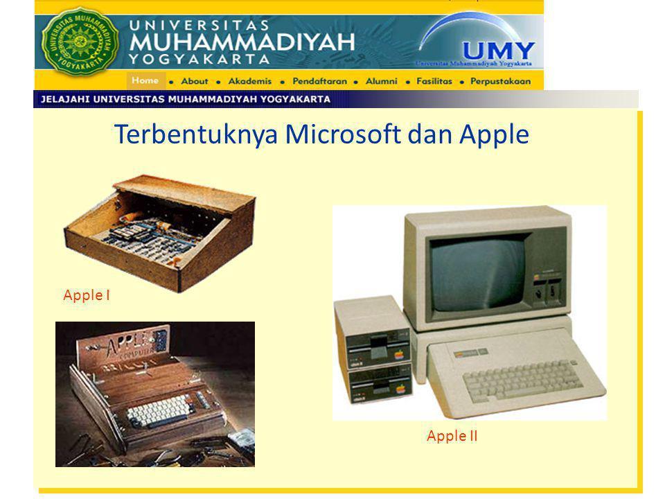 Apple I Apple II Terbentuknya Microsoft dan Apple