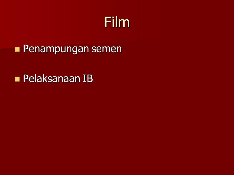 Film Penampungan semen Penampungan semen Pelaksanaan IB Pelaksanaan IB