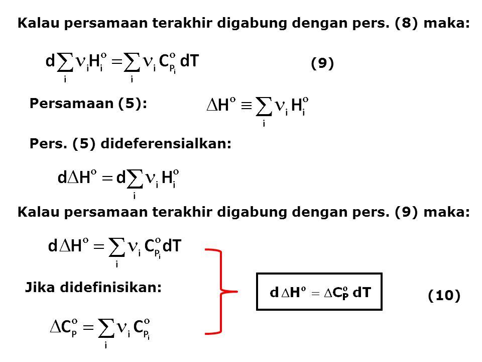 Kalau persamaan terakhir digabung dengan pers. (8) maka: Persamaan (5): Pers. (5) dideferensialkan: (9) Kalau persamaan terakhir digabung dengan pers.