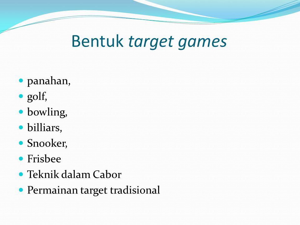 Bentuk target games panahan, golf, bowling, billiars, Snooker, Frisbee Teknik dalam Cabor Permainan target tradisional