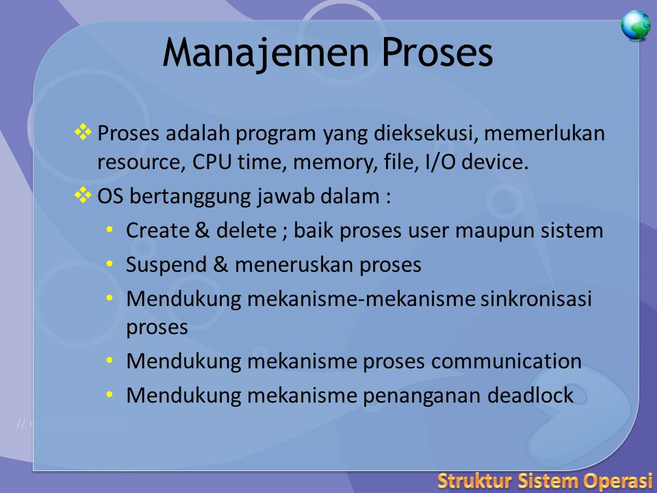 Contoh System Call Urutan System call untuk meng-copy isi file ke file yang lain