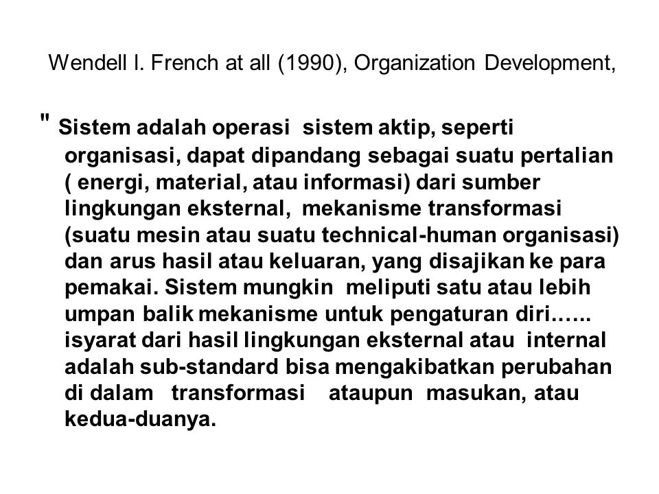 Wendell l. French at all (1990), Organization Development,