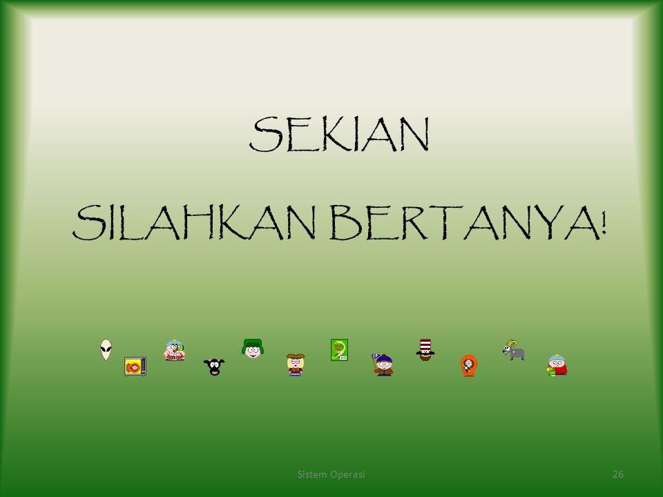 Hariyanto, Bambang. 2009. Sistem Operasi Revisi Keempat. Bandung : Informatika Stalings, William. 2005. Sistem Operasi Edisi Keempat. Jakarta : PT Ind