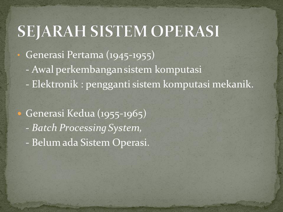 Generasi Pertama (1945-1955) - Awal perkembangan sistem komputasi - Elektronik : pengganti sistem komputasi mekanik.