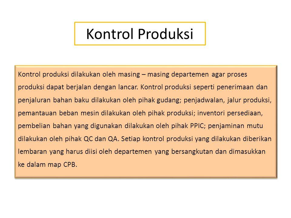 Pemrosesan Pemeriksaan bahan baku oleh QC Persiapan bahan baku dari gudang untuk produksi menggunakan forklift Untuk tablet/kaplet : Cek kebersihan al