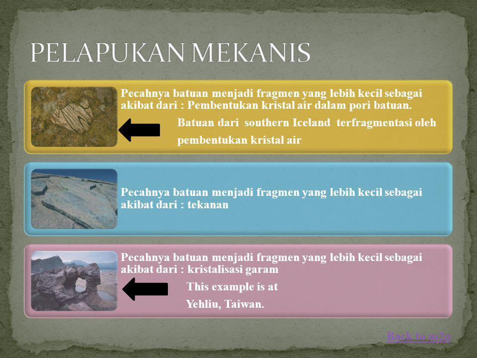 Pecahnya batuan menjadi fragmen yang lebih kecil sebagai akibat dari : Pembentukan kristal air dalam pori batuan. Batuan dari southern Iceland terfrag