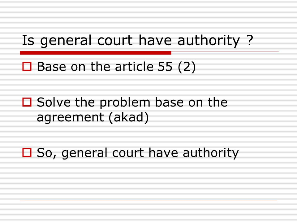 Is general court have authority .