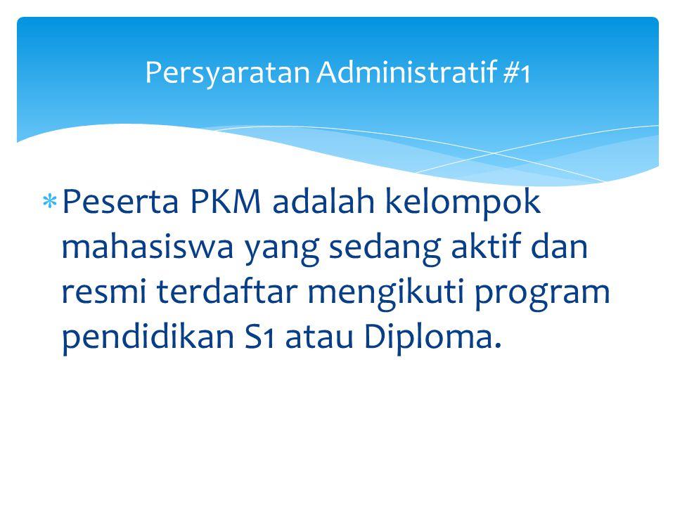 1.Administratif 2.Teknis 3.Topik 4.Bidang PKM 5.Kreativitas 6.Kualitas 7.Keberuntungan LOLOS PKM