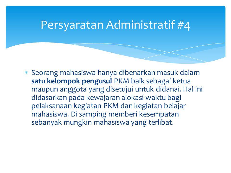 Persyaratan Administratif #3  Keanggotaan mahasiswa dalam kelompok disarankan berasal dari minimal 2 (dua ) angkatan yang berbeda agar proses regener