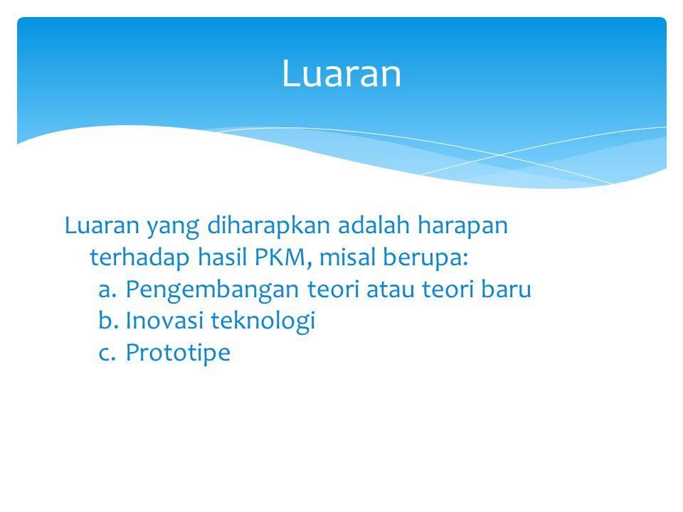 Tujuan Program  Memuat hal-hal yang ingin dicapai dalam kegiatan PKM  Pernyataan singkat mengenai tujuan kegiatan PKM.  Kegiatan PKM-P dapat bertuj