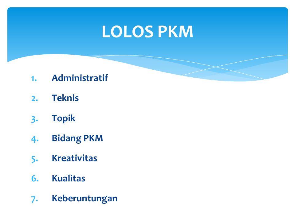 8 PKM Penelitian (PKMP)  PKMP merupakan karya kreatif untuk menjawab permasalahan, pengembangan dan teori yang dilaksanakan dengan melakukan peneliti