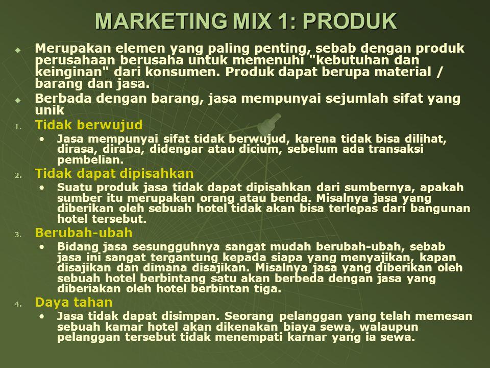MARKETING MIX 1: PRODUK   Merupakan elemen yang paling penting, sebab dengan produk perusahaan berusaha untuk memenuhi kebutuhan dan keinginan dari konsumen.