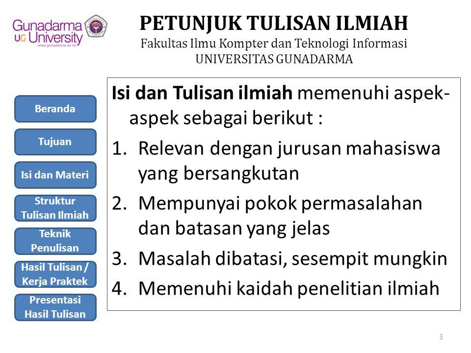 PETUNJUK TULISAN ILMIAH Fakultas Ilmu Kompter dan Teknologi Informasi UNIVERSITAS GUNADARMA 7.