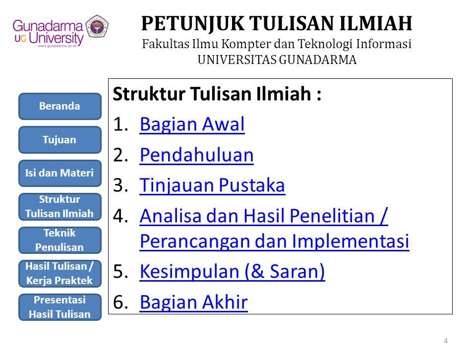 PETUNJUK TULISAN ILMIAH Fakultas Ilmu Kompter dan Teknologi Informasi UNIVERSITAS GUNADARMA 1.