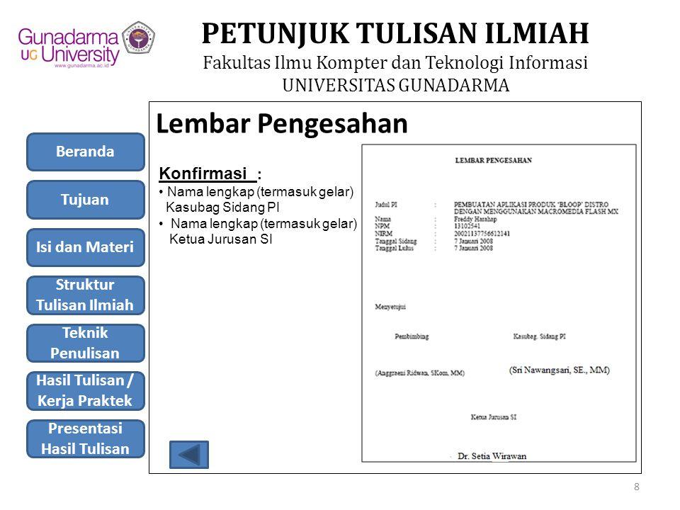 PETUNJUK TULISAN ILMIAH Fakultas Ilmu Kompter dan Teknologi Informasi UNIVERSITAS GUNADARMA 3.
