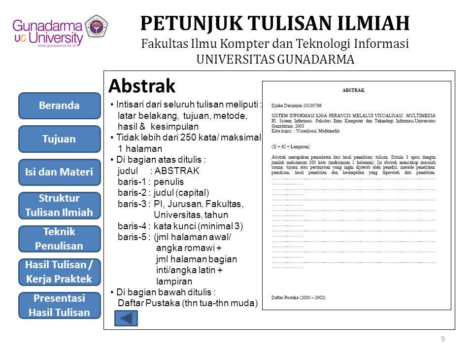 PETUNJUK TULISAN ILMIAH Fakultas Ilmu Kompter dan Teknologi Informasi UNIVERSITAS GUNADARMA 4.