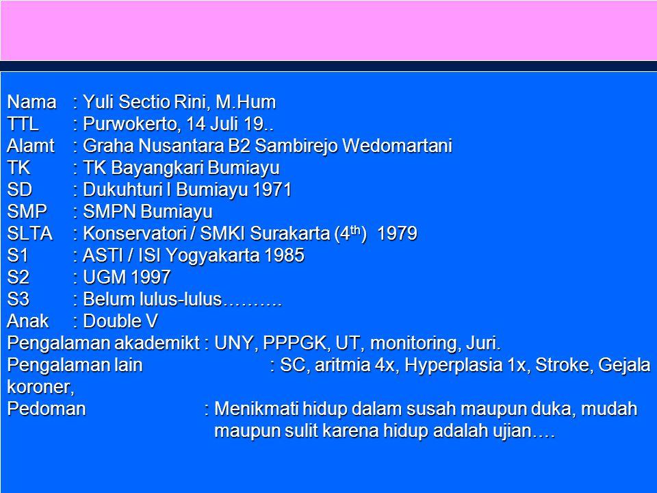 ESTETIKA Alamat: Graha Nusantara Kav B2 Sambirejo, Wedomartani, Ngemplak, Sleman. y_sectio@uny.ac.id Yuli Sectio Rini, M.Hum