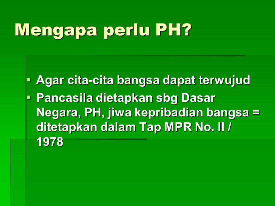 Mengapa perlu PH.