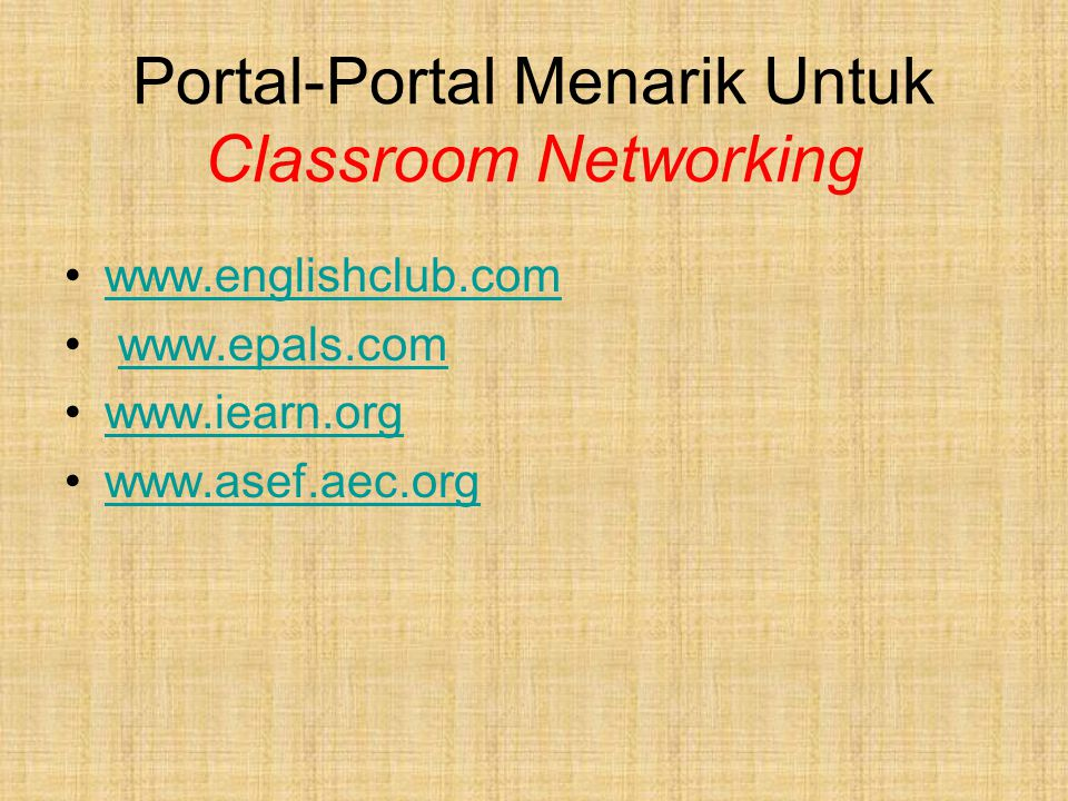 Untuk Kelas Bahasa Inggris dan Terus Belajar Bahasa Inggris www.englishclub.com