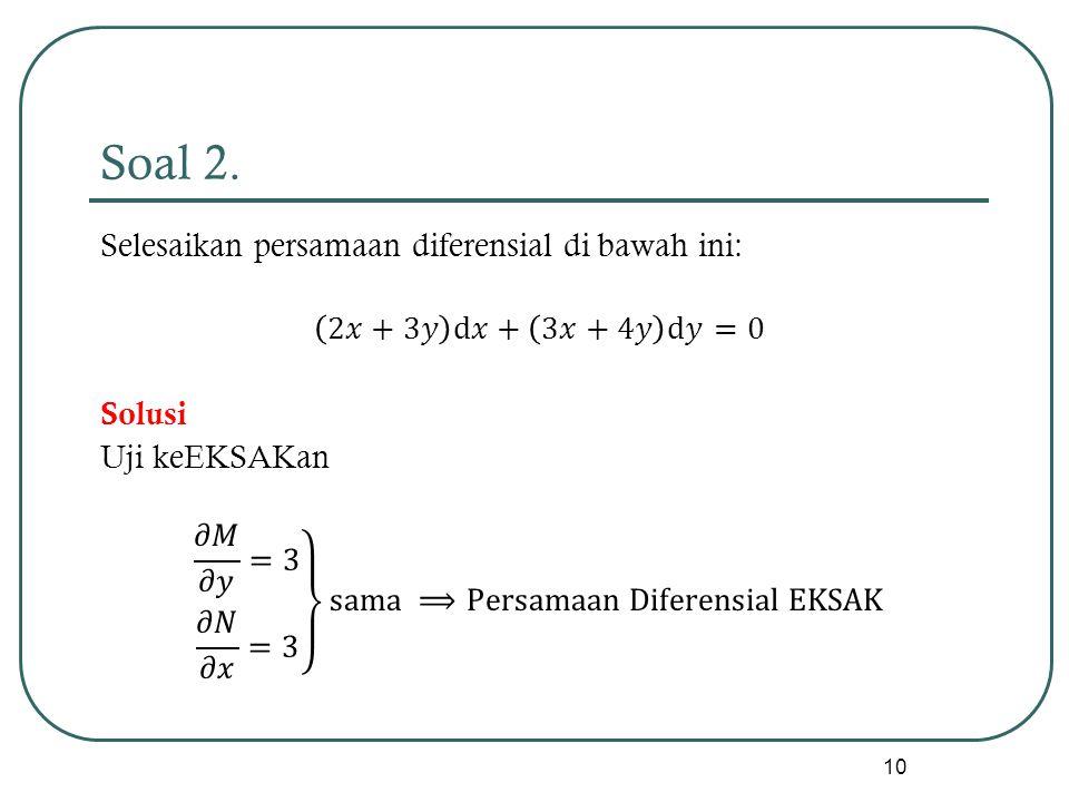 Soal 2. 10