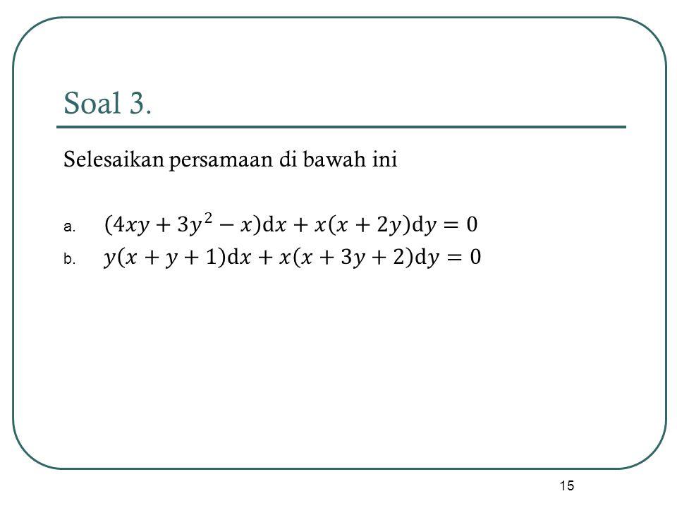 Soal 3. 15